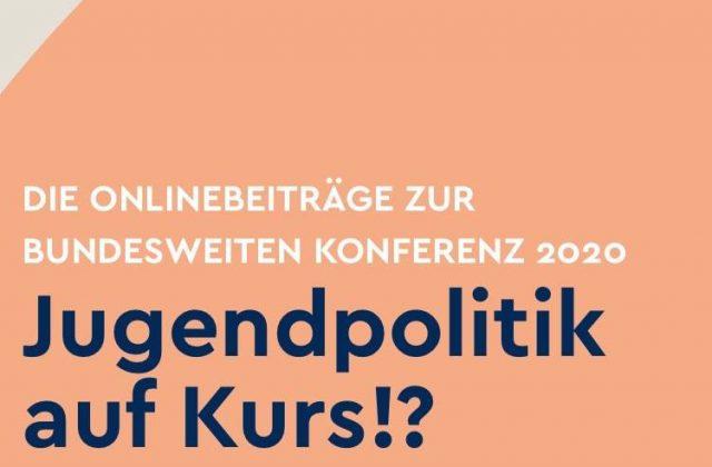 "Jugenddialog bei der bundesweiten Konferenz 2020 ""Jugendpolitik auf Kurs!?"""
