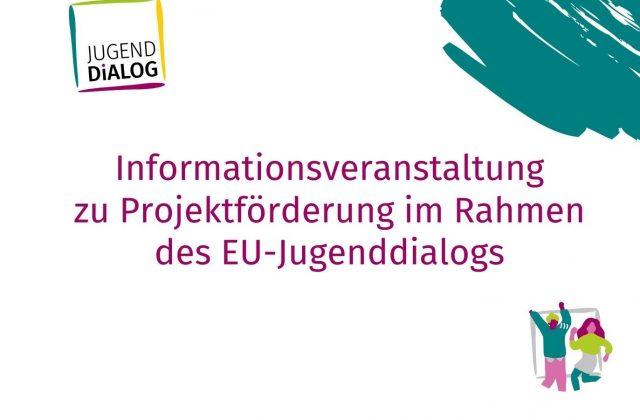 Projektförderung im EU-Jugenddialog