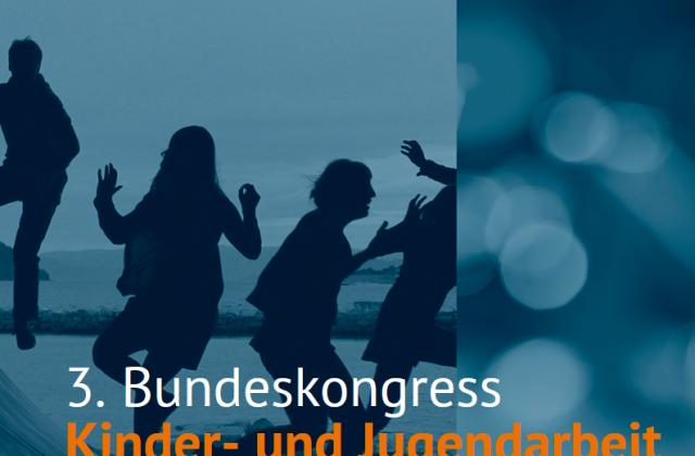 """Workshop """"Beteiligung, die ankommt?"""": EU-Jugenddialog beim 3. Bundeskongress Kinder- und Jugendarbeit"""